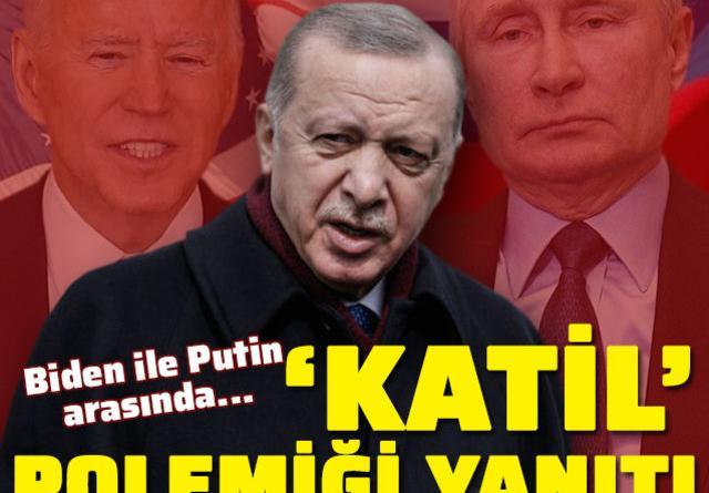 Erdoğan'dan Biden-Putin atışmasına yanıt